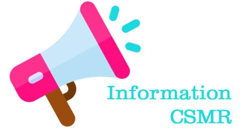 Communiqué – Information aux adhérents CSMR